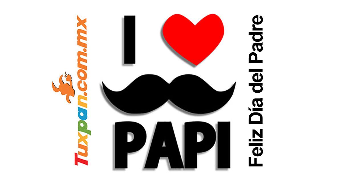 Feliz día del Padre desde Tuxpan, Veracruz