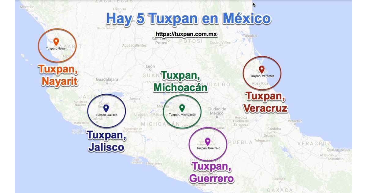 ¿Cuántos Tuxpan hay en México? Hay 5