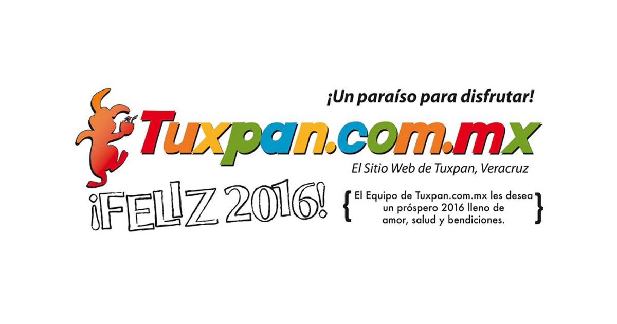 Feliz 2016 desde Tuxpan, Veracruz