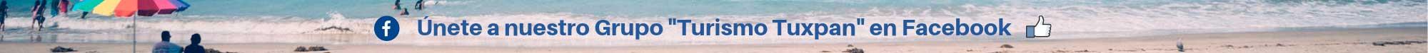 """Únete al grupo """"Turismo Tuxpan"""" en Facebook"""