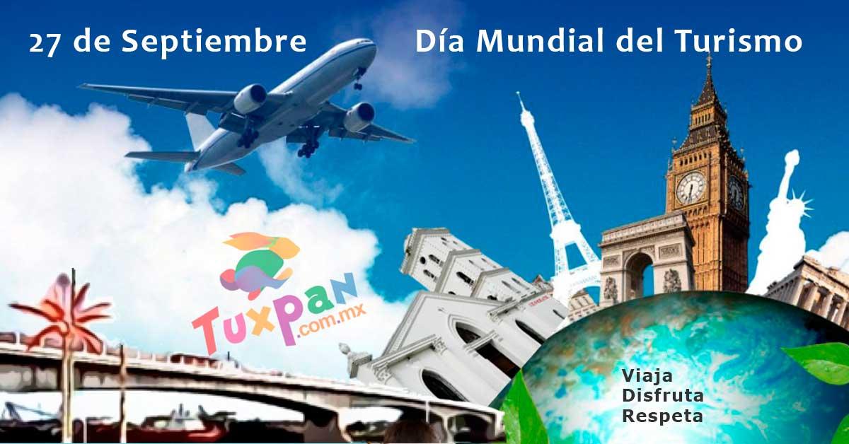 Feliz Día Mundial del Turismo desde Tuxpan, Veracruz, México
